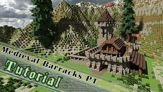 Minecraft Tutorial: How to Build A Medieval Barrack! Part 1/2