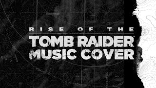 Rise of the Tomb Raider | Piano Cover | DEMO
