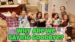 WHY ARE WE SAYING GOODBYE? Q & A   Everything Answered!