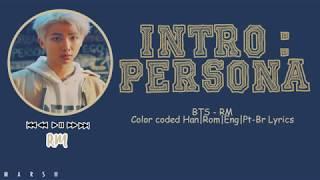 Baixar BTS (방탄소년단) – Intro : Persona (Color Coded Lyrics/Han/Rom/Eng/Pt-Br)