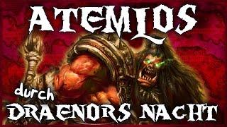 Atemlos durch Draenors Nacht 【PARODIE】- Warlords of Draenor