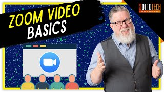 Zoom Basics - Using Zoom for Classes and Meetings