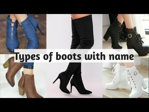 Different types of boots with their name   boots for girls/women's   trendy