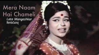 Mera Naam Hai Chameli | Lata Mangeshkar | RemixSong.