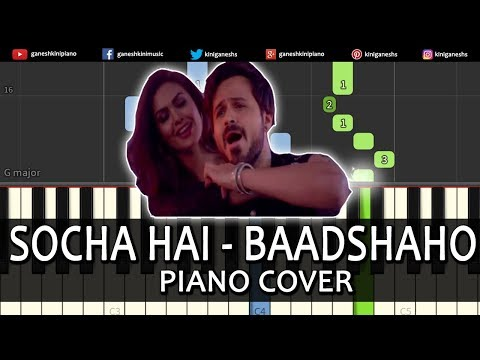 Socha Hai Song Baadshaho | Piano Cover Instrumental By Ganesh Kini