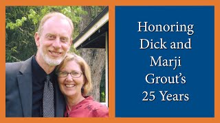 Honoring Dick and Marji Grout - 25 Year Anniversary - Elim Bible Institute Baccalaureate 2014