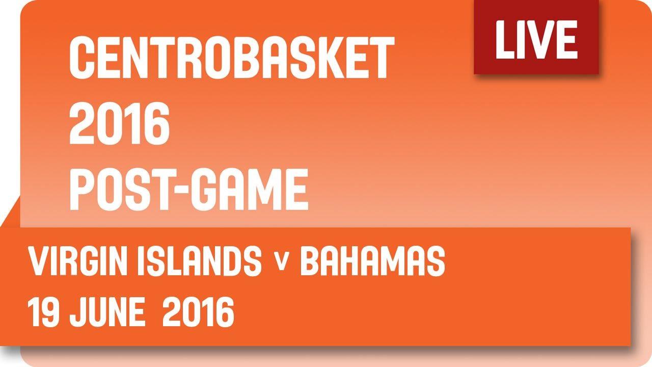 Virgin Islands (ISV) v Bahamas (BAH) Post-Game - Group B - 2016 FIBA Centrobasket Championship