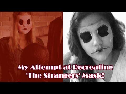 My Attempt at Recreating 'The Strangers' Masks!