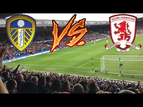 LEEDS FANS GOING MENTAL | LEEDS UNITED 2-1 MIDDLESBROUGH 2017/18!!!