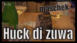 Maschek – Huck di zuwa