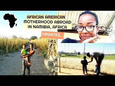 African American Motherhood In Namibia | Updates