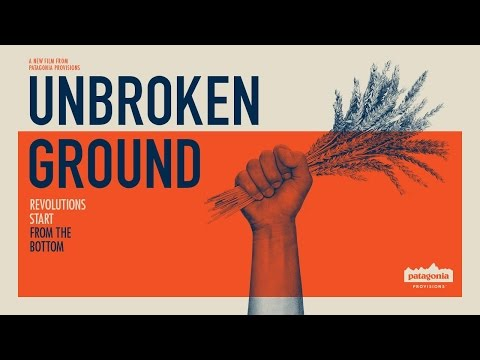 Unbroken Ground: A Film About Food and Agriculture