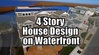 Luxury 4 Story House Design On Waterfront