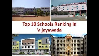Top 10 Schools Ranking In Vijayawada