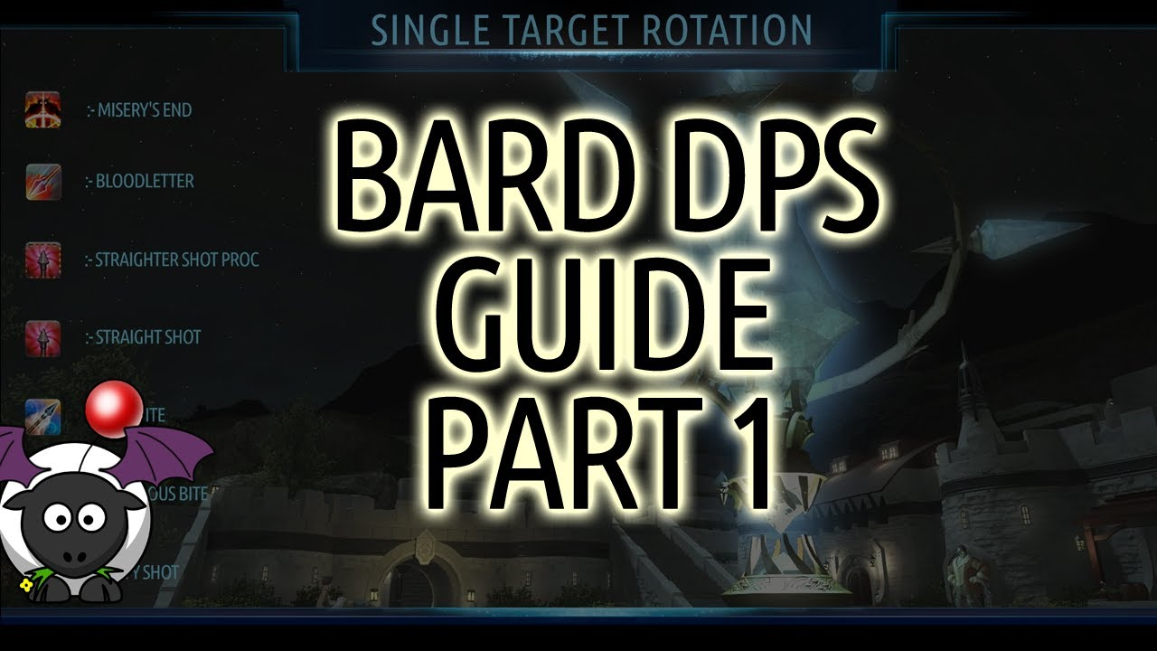 Bard DPS Guide - Single/Multi Target Rotations and Global Cooldown Final  Fantasy XIV A Realm Reborn