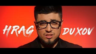 HRAG - DUXOV / Official Music Video / #ArmenianRevolution