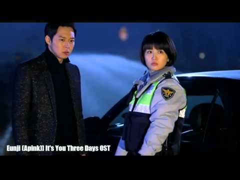 MV Eun Ji (A-Pink) - It's You (그대라구요) (ost.three Days)