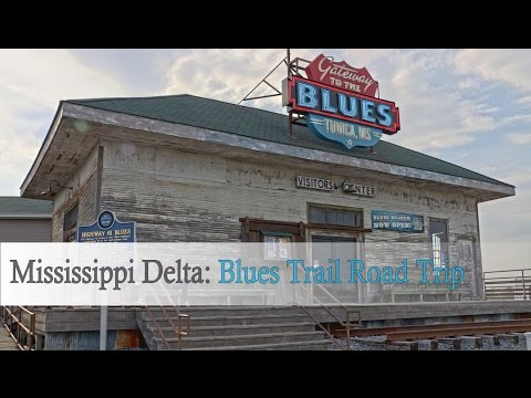 Mississippi Delta: Blues Trail road trip