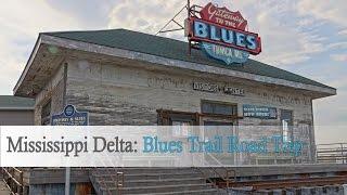 Mississippi Delta: Blues Trail road trip