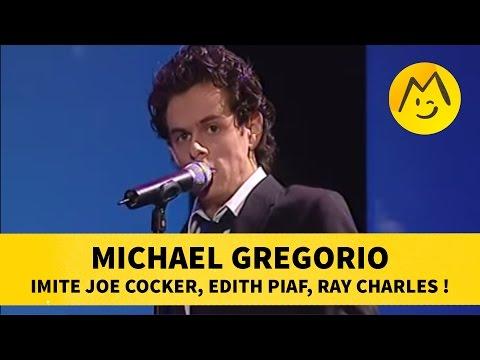 Michael Gregorio imite Joe Cocker, Edith Piaf, Ray Charles !