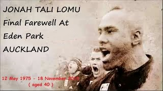 Jonah Lomu 'Nov, Mon 30th 2015' - Full Coverage, Final Farewell At Eden Park