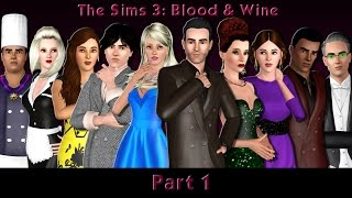 The Sims 3: Blood & Wine Part 1 A Dinner To Die For