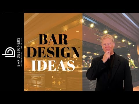 Bar Design Ideas - How Do You Design and Build a Better Bar?