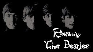 Runaway - The Beatles [lyrics]
