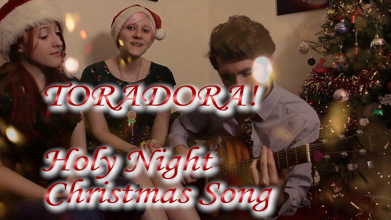 Toradora Christmas Song : Holy Night [English Cover] - YouTube
