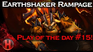 Dota 2 Play of the Day! #15 - Earthshaker Rampage