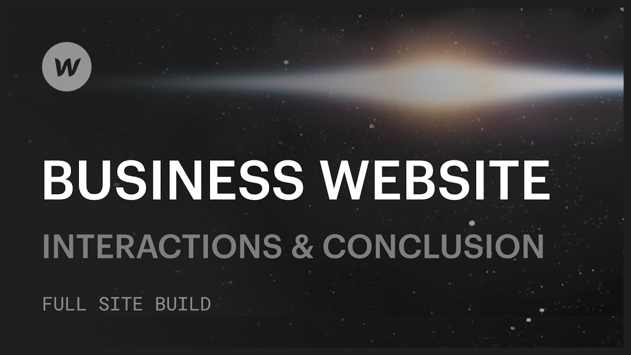 How to build a business website — Interactions & conclusion (Part 6 of 6)