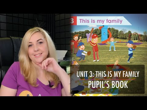 ACADEMY STARS 1. UNIT 3: THIS IS MY FAMILY. PUPIL'S BOOK