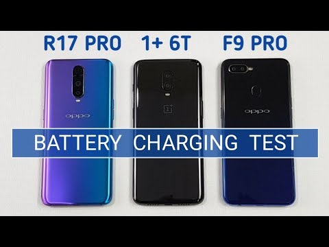 Oppo R17 Pro vs One Plus 6T vs Oppo F9 Pro BATTERY CHARGING TEST