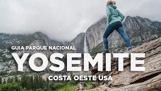 Yosemite Parque nacional. Guía Costa Oeste EEUU