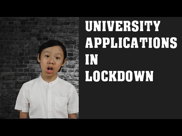 University Applications in Lockdown