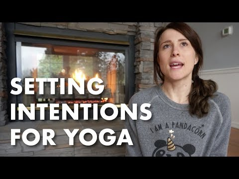 Setting an Intention for Yoga Class
