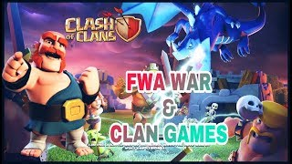 FWA WAR And Clan Games || TH12  CLASH OF CLANS LIVE STREAM