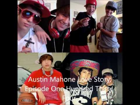 Austin Mahone; Love Story Episode One Hundred Thirty Four.