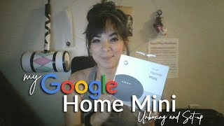 My [Free-from-Spotify] Google Home Mini Unboxing and Set-Up