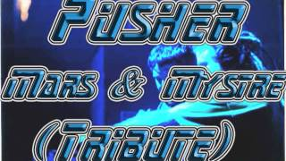 Pusher -  San Francisco Underground 125 (Tribute to Mars & Mystre) [FREE TRANCE MIX]