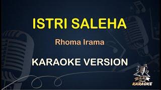 Istri Saleha Rhoma Irama ( Karaoke Dangdut Koplo ) - Taz Musik Karaoke