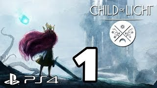 Child of Light Walkthrough PART 1 (PS4) Lets Play Gameplay [1080p] TRUE-HD QUALITY