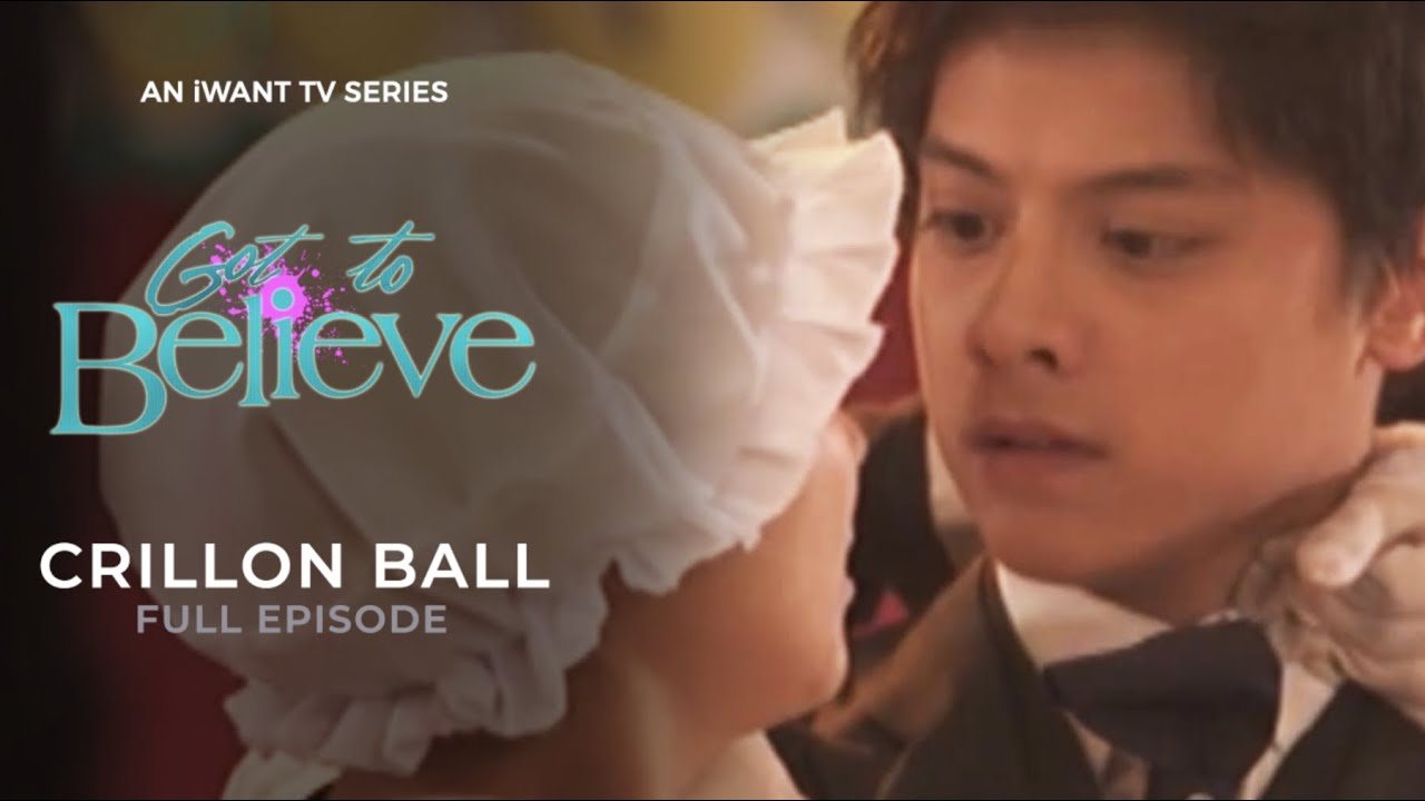 Download The Crillon Ball   Got To Believe Full Episode   The Best of ABS-CBN