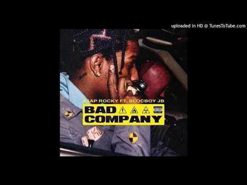 A$AP Rocky - Bad Company(Ft. BlocBoy JB)(BASS BOOSTED)