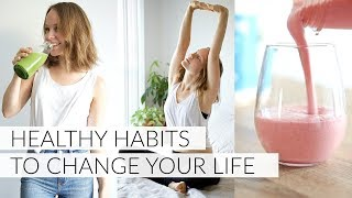 Healthy habits | daily to improve your health & life