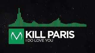 [Glitch Hop] - Kill Paris - I Do Love You [Free Download]