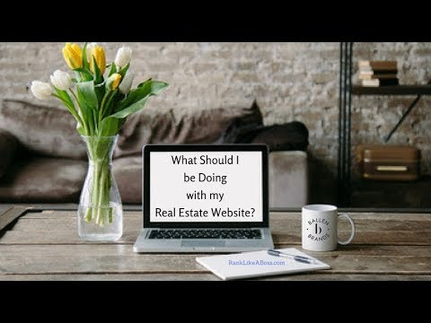 """⁉️What Should I Be Doing With My Real Estate Agent Website? 🖥 - The complete """"How to"""" Series"""