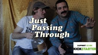Season 2 Kickstarter for Just Passing Through!