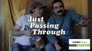 Season 2 Kickstarter for Just Passing Through!
