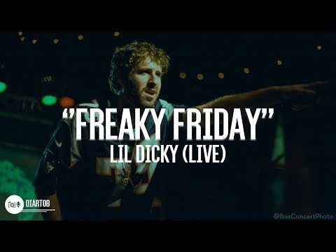 ► Lil Dicky - Freaky Friday (LIVE HD)